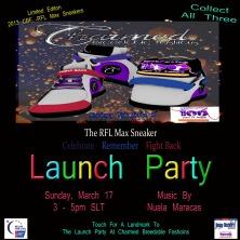 CBF, RFL Max Sneaker 2013 Launch Party