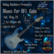 Relay Rockers Presents.. Blues for RFL Gala .